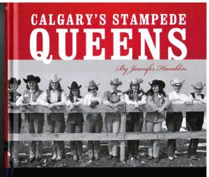 Calgary Stampede Queens by Jennifer Hamblin