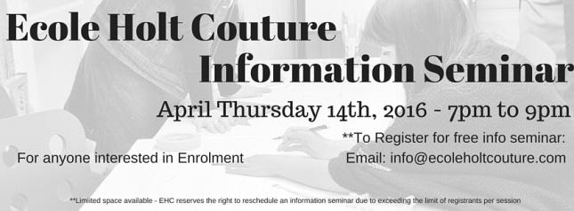 Ecole Holt Couture April 14th Information Seminar