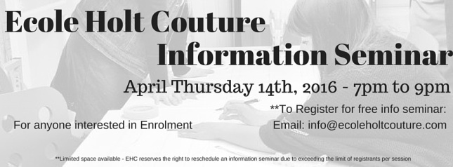 Ecole Holt Couture April 14th Information Seminar